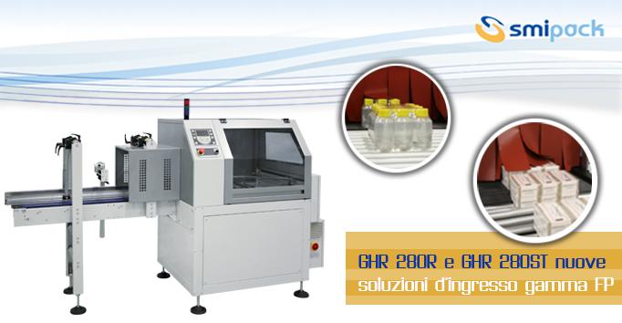 GHR280R e GHR280ST nuove soluzioni d'ingresso gamma FP
