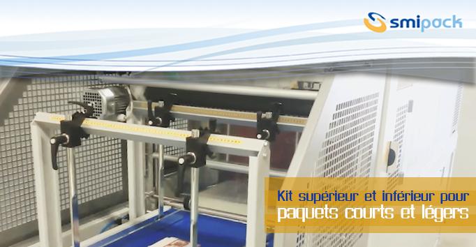 Kit superieur et inferieur pour paquets courts et légers