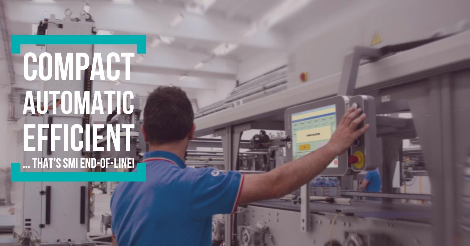 Compatto, automatico ed efficiente ...E'il fine linea SMI